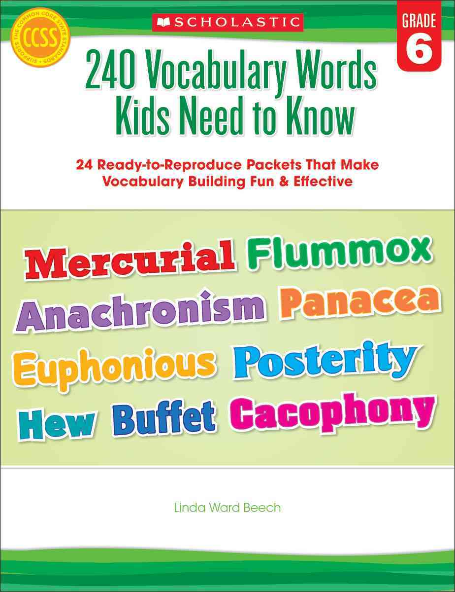 240 Vocabulary Words Kids Need to Know, Grade 6 By Beech, Linda Ward